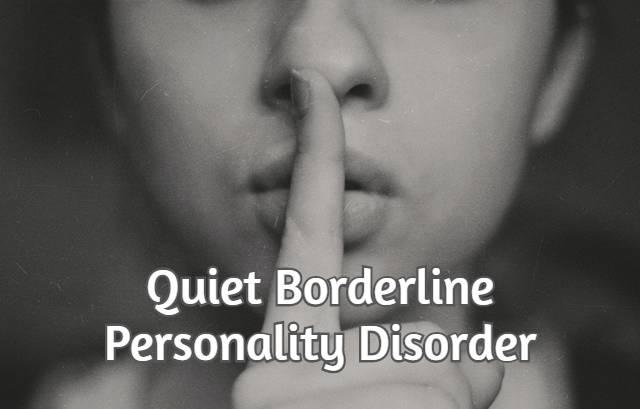 Quiet Borderline Personality Disorder
